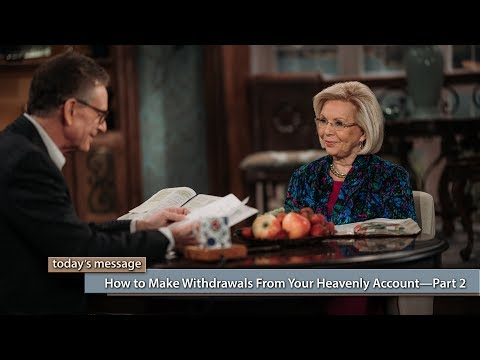 How to Make Withdrawals From Your Heavenly AccountPart 2