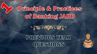 Principles and Practices of banking Memory Recalled Questions JAIIB