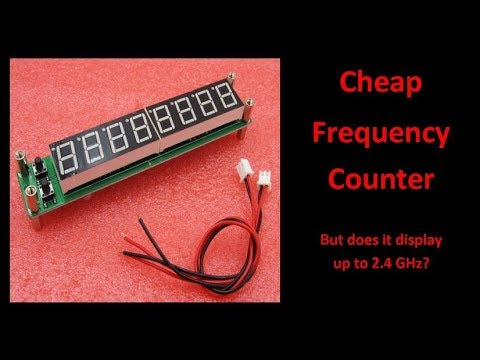 Cheap Frequency Counter from eBay - UCHqwzhcFOsoFFh33Uy8rAgQ