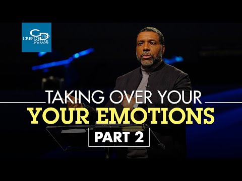 Taking Authority Over Your Emotions Pt. 2 - Episode 3