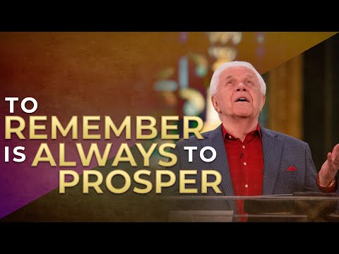 To Remember is Always to Prosper (April 19, 2020)  Jesse Duplantis
