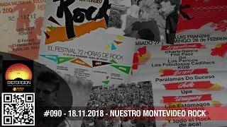 """""""Nuestro Montevideo Rock en Distorsión"""" #090 dom 18.11.2018"""