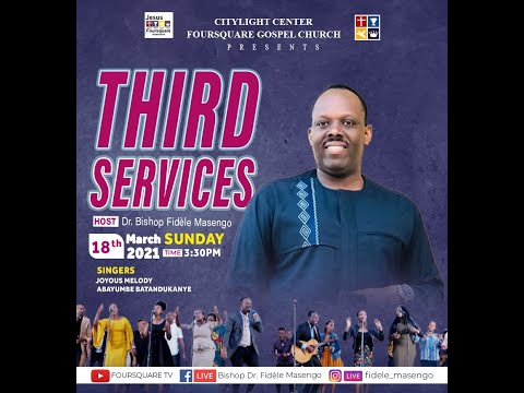 FOURSQUARE TV // LIVE// Sunday Third Service With El. Muhirwa Augustin 18.04.2021