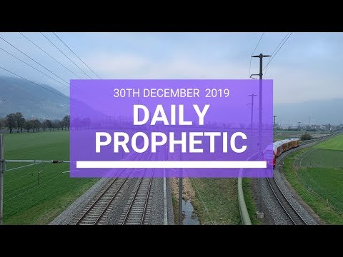 Daily Prophetic 30 December 3 of 4