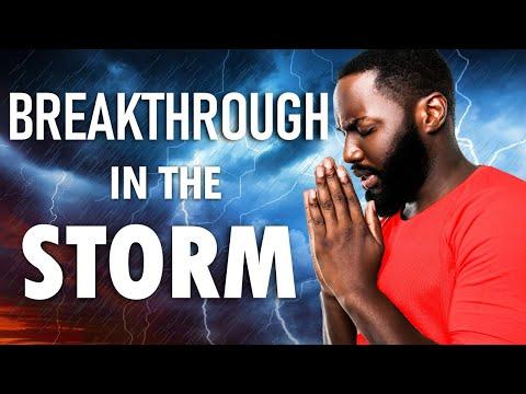 BREAKTHROUGH in the Storm