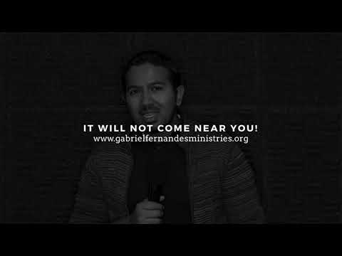 NO EVIL WILL COME NEAR YOU, Powerful Message and Prayer with Evangelist Gabriel Fernandes