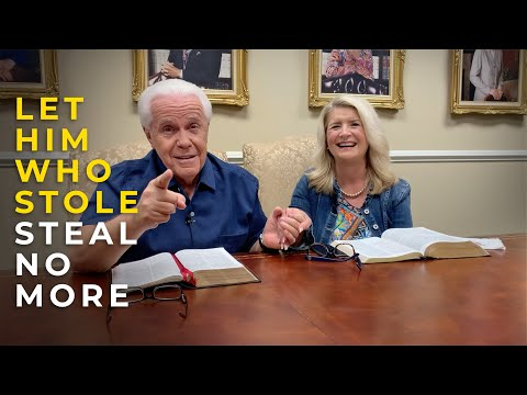 Special Message:  Let Him Who Stole...Steal No MORE!  Jesse & Cathy Duplantis
