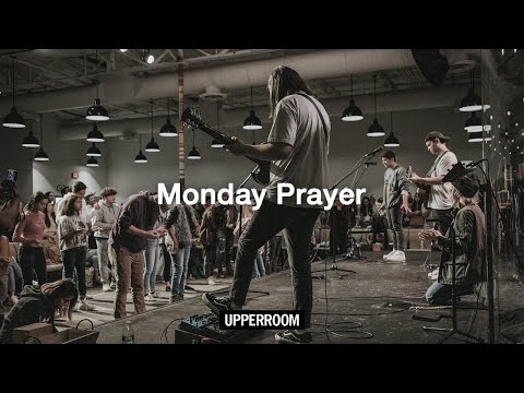 UPPERROOM Monday Prayer