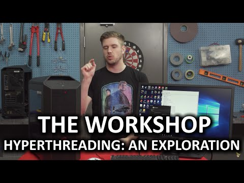 How does Windows utilize Hyperthreaded cores? - The Workshop - UCXuqSBlHAE6Xw-yeJA0Tunw