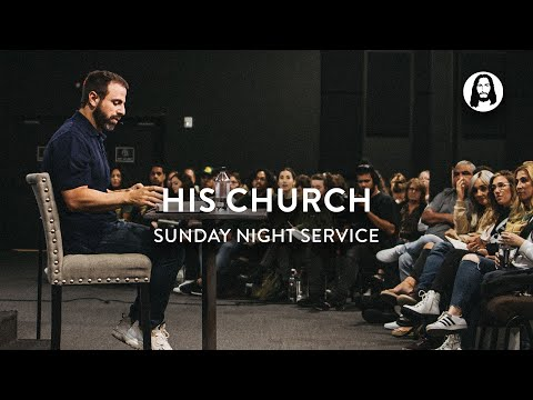 His Church  Michael Koulianos  Sunday Night Service