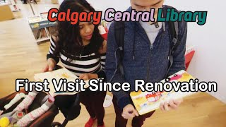 Library Adventure: A Visit to Calgary Central Public Library