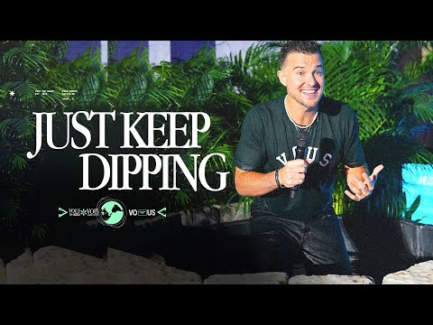 Just Keep Dipping  Rich Wilkerson Jr.