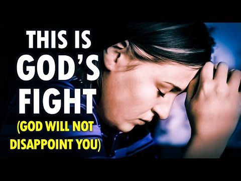 This is GOD'S FIGHT (God will not disappoint you)