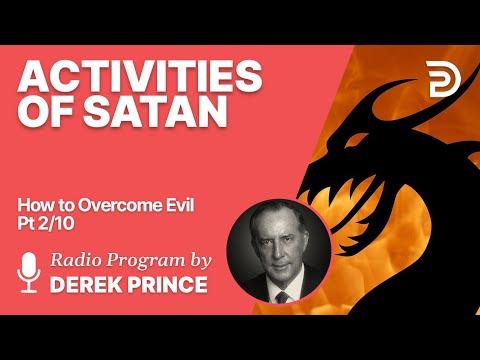 How to Overcome Evil 2 of 10 - Activities of Satan - Derek Prince