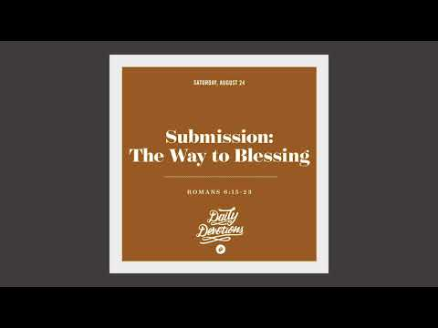 The Way to Blessing - Daily Devotion