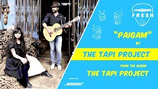 Paigam - The Tapi Project| Latest Music Release| S - songdew , Folk