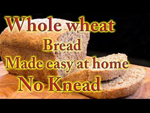 Whole wheat bread made easy at home