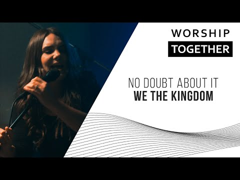 No Doubt About It // We The Kingdom // New Song Cafe