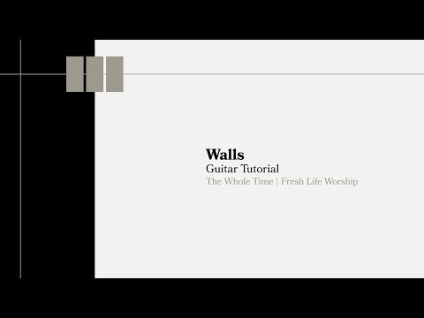 Walls Guitar Tutorial // Fresh Life Worship