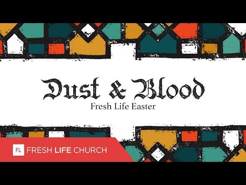 Dust and Blood :: Creed, pt. 7  Pastor Levi Lusko