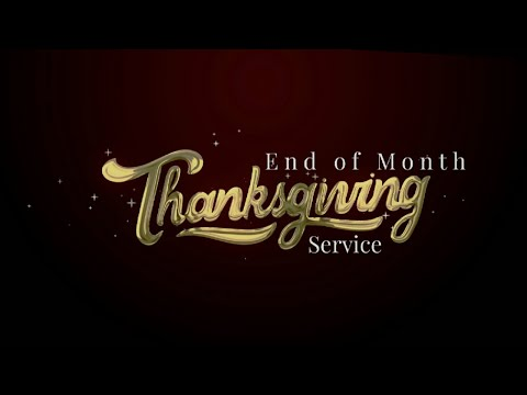 3RD SERVICE  UNDERTANDING THE WONDERS OF THANKSGIVING  MAY 30, 2021