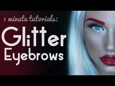 1 Minute Makeup Tutorial: Glitter Eyebrows - UCoziFm3M4sHDq1kkx0UwtRw