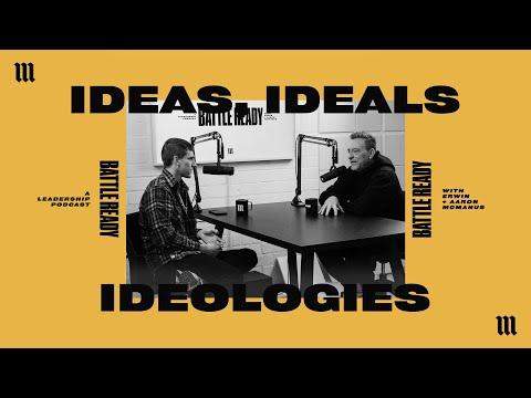 IDEAS, IDEALS, IDEOLOGIES  Battle Ready - S03E37
