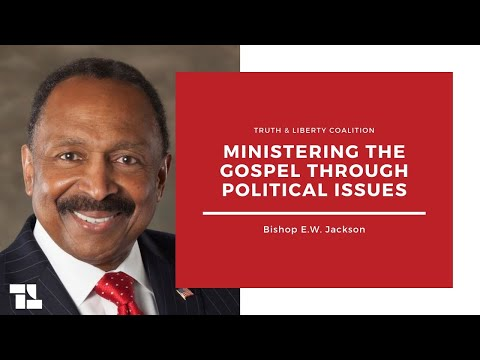 Bishop E.W. Jackson on Ministering the Gospel Through Political Issues