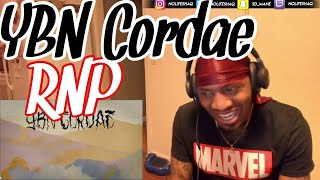HE CARRYING YBN RIGHT NOW! YBN CORDAE -  RNP (feat. Anderson .Paak) (REACTION!!!)