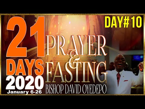 Bishop Oyedepo  21 Days 2020[Day10]
