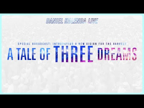 Daniel Kolenda Live  A Tale of Three Dreams