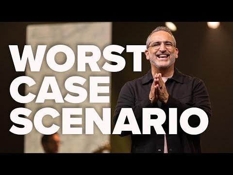 Worst Case Scenario  Pastor Michael Turner