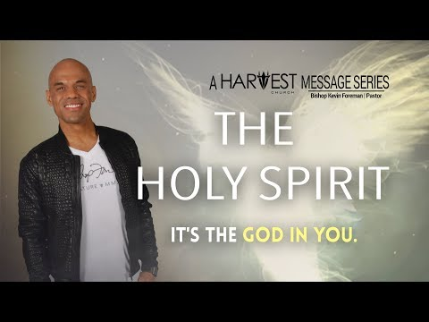 By His Spirit - Bishop Kevin Foreman
