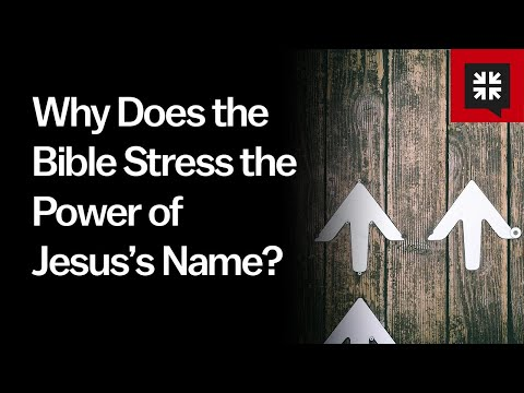 Why Does the Bible Stress the Power of Jesuss Name? // Ask Pastor John