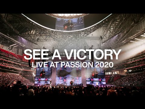See A Victory  Live From Passion 2020  Elevation Worship