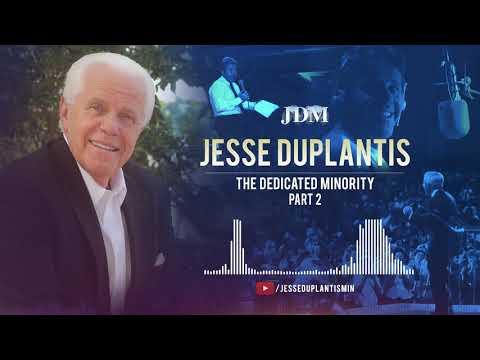 The Dedicated Minority, Part 2  Jesse Duplantis