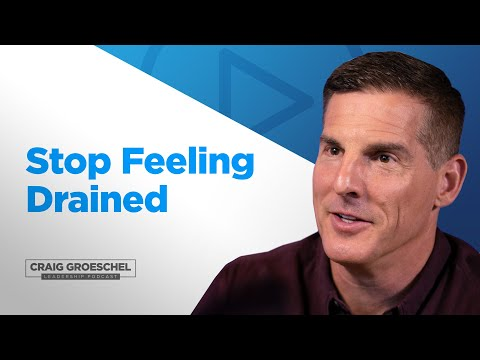 Which Type of Energy Do You Use Most? - Craig Groeschel Leadership Podcast