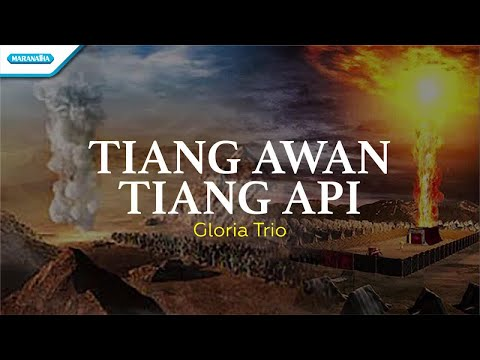 Tiang Awan Tiang Api - Gloria Trio (with lyric)