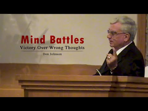 Mind Battles: Victory Over Wrong Thoughts - Don Johnson