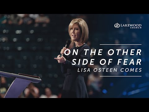 On The Other Side Of Fear  Lisa Osteen Comes (2019)