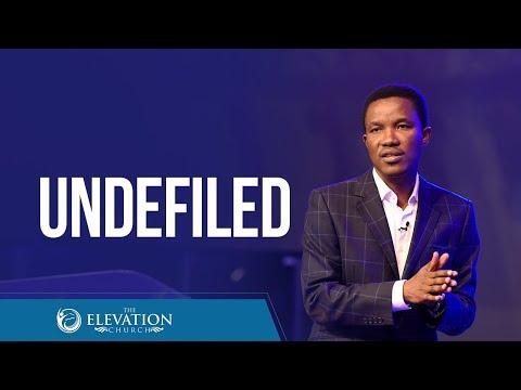 Undefiled  Pastor Godman Akinlabi