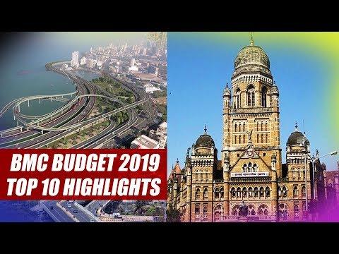 BMC Budget 2019, Top 10 Highlights