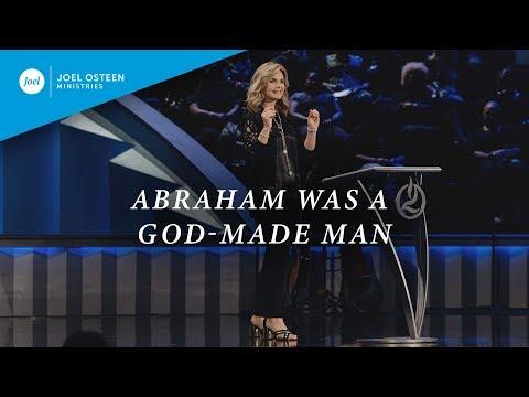Abraham Was A God-Made Man  Victoria Osteen