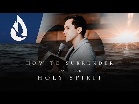 How to Surrender to the Holy Spirit