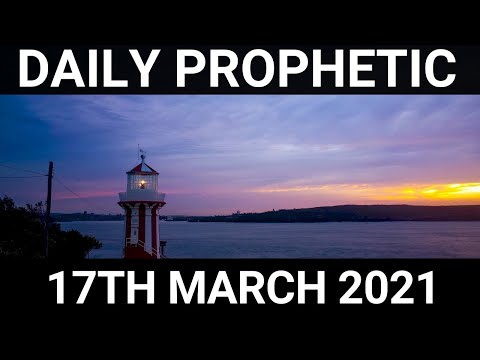Daily Prophetic 17 March 2021 2 of 7