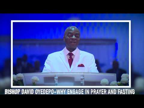 Bishop Oyedepo  Importance Of Engaging In Prayer & Fasting(Power)