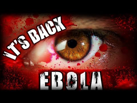 Breaking Signs Alert: Ebola Global Crisis is Back Again With A Vengeance - 2019!