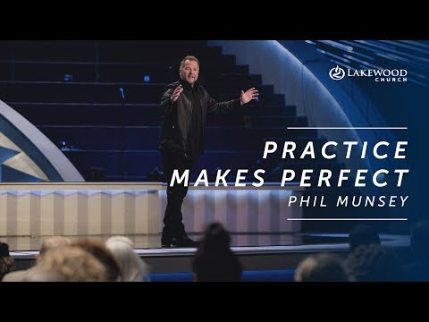 Practice Makes Perfect  Phil Munsey (2019)