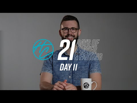 Day 11  21 Days of Prayer and Fasting