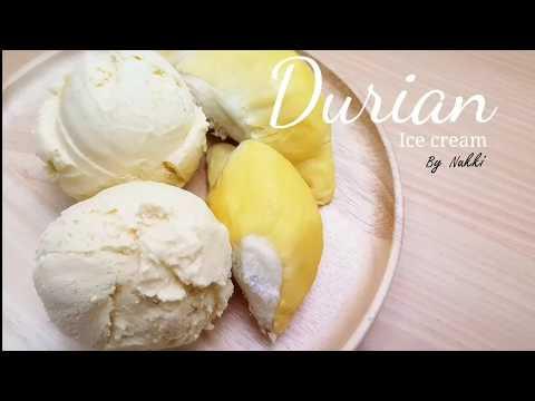 ไอศกรีมทุเรียน Durian Ice Cream : ขยันทำกิน